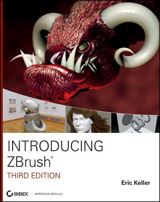 Introducing ZBrush By Keller, Eric